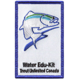 This rectangular patch depicts a yellow trout splashing out of the water. The words 'Water Edu-Kit' and 'Trout Unlimited Canada' rest at the bottom.