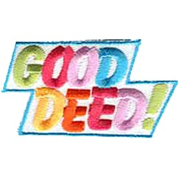 This patch displays the words ''Good Deed!'' in capital and colourful letters.