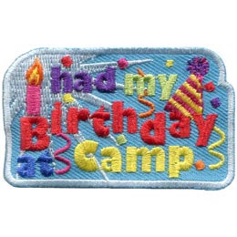 I Had My Birthday At Camp (Iron On)