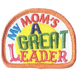 My Mom\'s A Great Leader