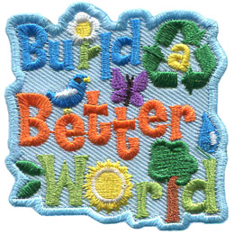 Build A Better World (Iron On)