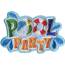This patch displays the words 'Pool Party.' The first 'O' in 'Pool' is a beach ball and the second 'O' is a life preserver ring. Splash droplets spray off the words.