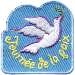 ecussons, Francais, Peace, Dove, Journee, Patch, Embroidered Patch, Merit Badge, Badge, Emblem, Iron On, Iron-On, Crest, Lapel Pin, Insignia, Girl Scouts, Boy Scouts, Girl Guides