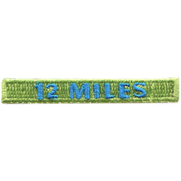 This rectangular patch says, '12 Miles' to commemorate 12 miles hiked.