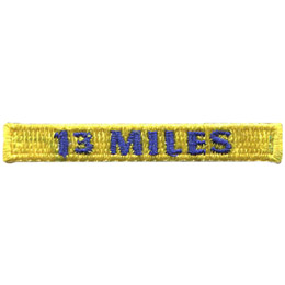 This rectangular patch says, '13 Miles' to commemorate 13 miles hiked.