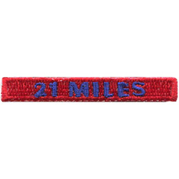 This rectangular patch says, '21 Miles' to commemorate 21 miles hiked.
