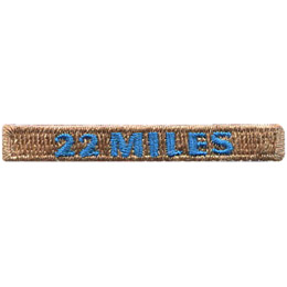 This rectangular patch says, '22 Miles' to commemorate 22 miles hiked.